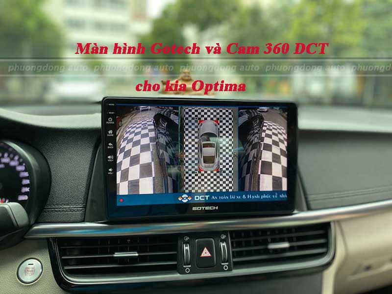 Cam 360 DCT và màn hình Gotech cho Kia Optima