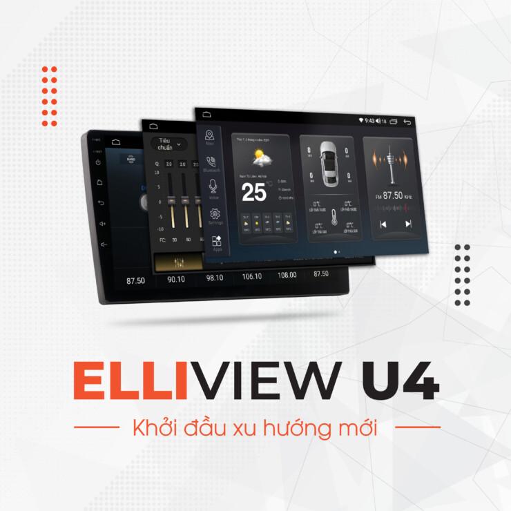 Màn Hình Android Elliview U4 | Số 1 phân khúc tầm trung